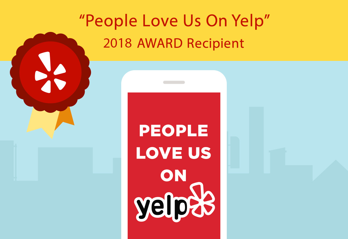People Love Us On Yelp! 2018