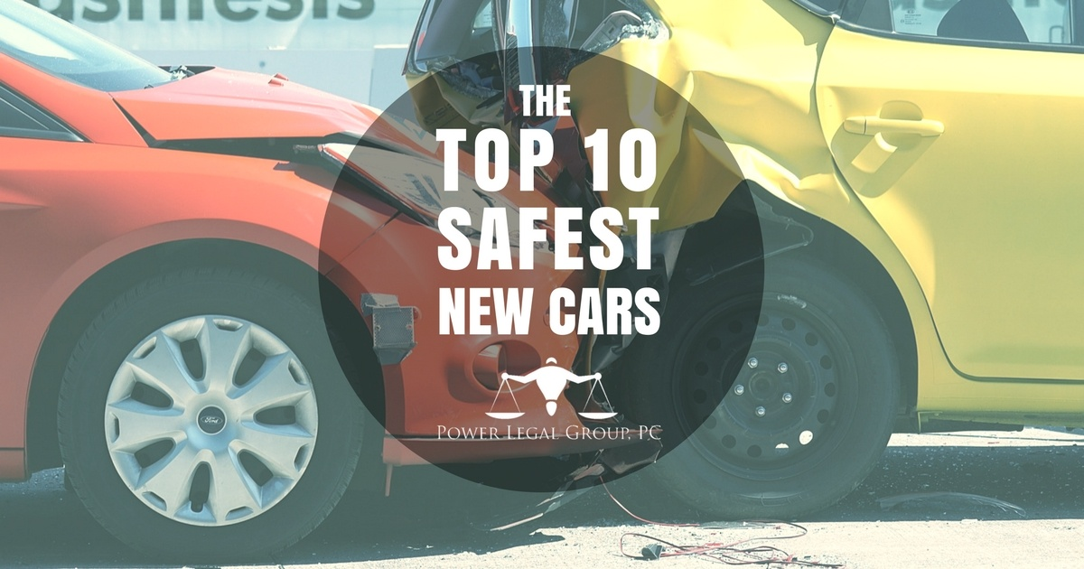 the 10 safest new cars to buy power legal group. Black Bedroom Furniture Sets. Home Design Ideas